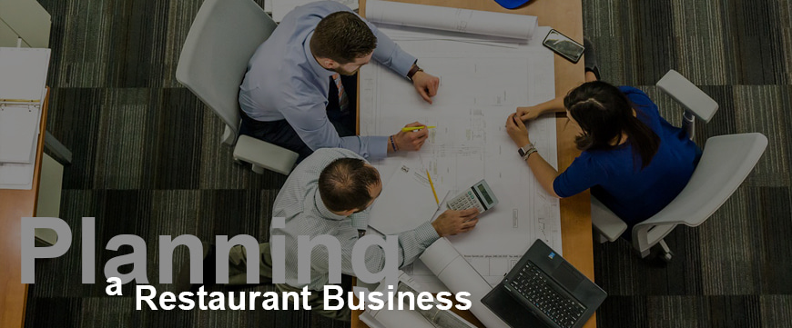 Things to focus on when planning a Restaurant Business